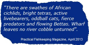 Quote about Wharf Aquatics' Tropical Fish from PFK magazine, April 2013